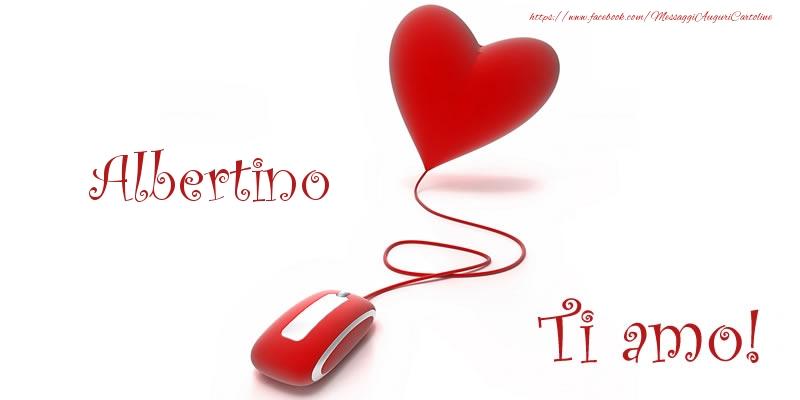 Cartoline d'amore - Albertino Ti amo!