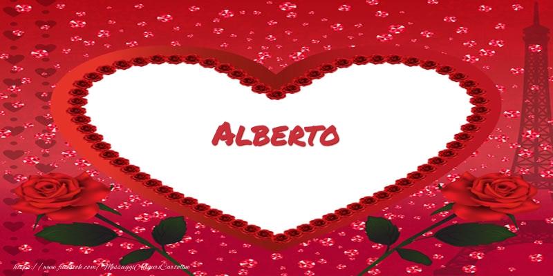 Cartoline d'amore - Nome nel cuore Alberto