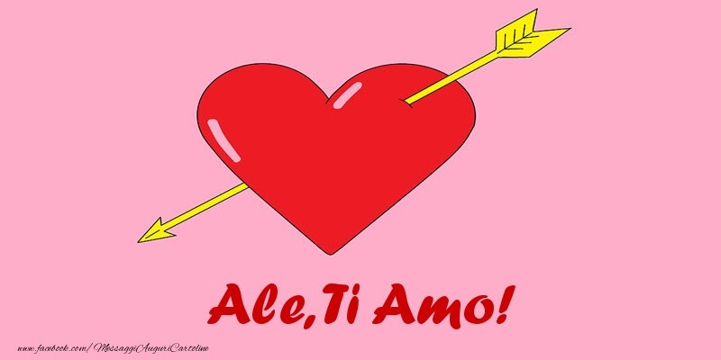 Cartoline d'amore - Ale, ti amo!