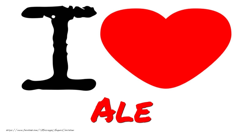 Cartoline d'amore - I Love Ale
