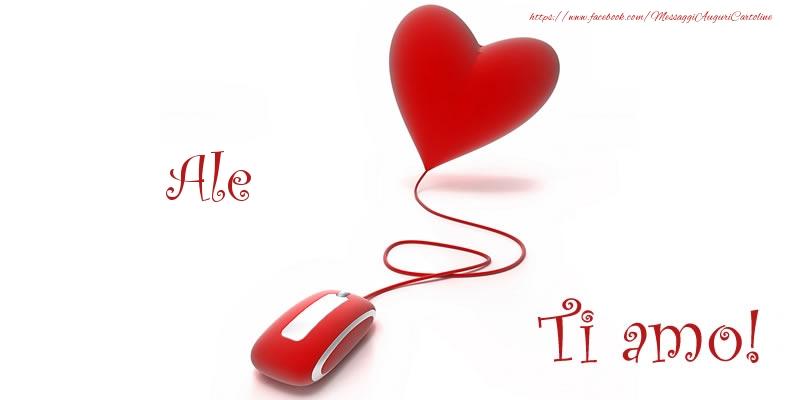 Cartoline d'amore - Ale Ti amo!