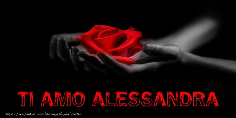 Cartoline d'amore - Ti Amo Alessandra