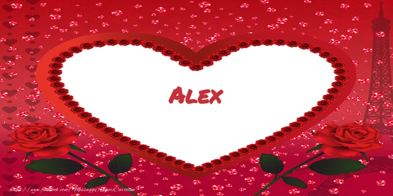 Cartoline d'amore - Nome nel cuore Alex