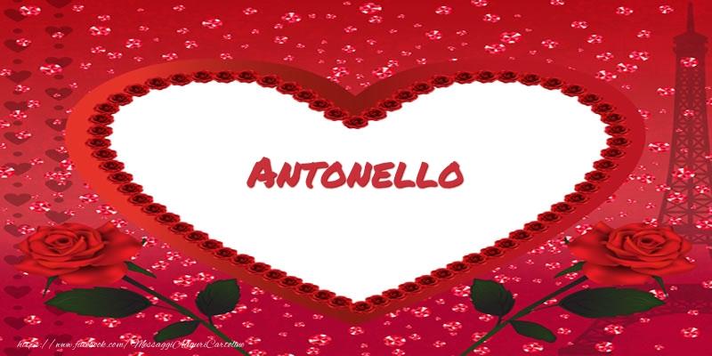 Cartoline d'amore - Nome nel cuore Antonello