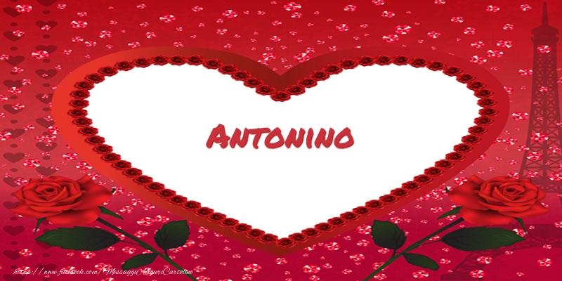 Cartoline d'amore - Nome nel cuore Antonino
