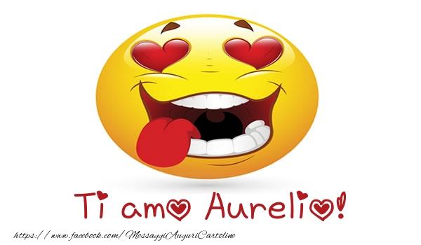 Cartoline d'amore - Ti amo Aurelio!