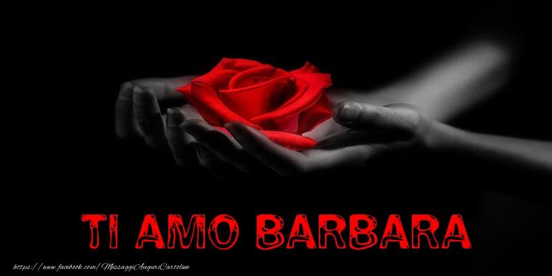 Cartoline d'amore - Ti Amo Barbara