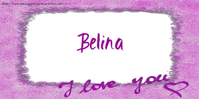 Cartoline d'amore - I love Belina!