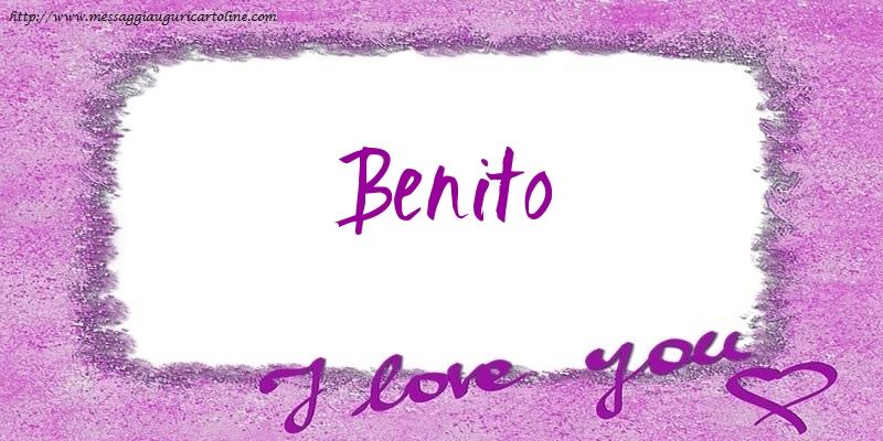 Cartoline d'amore - I love Benito!