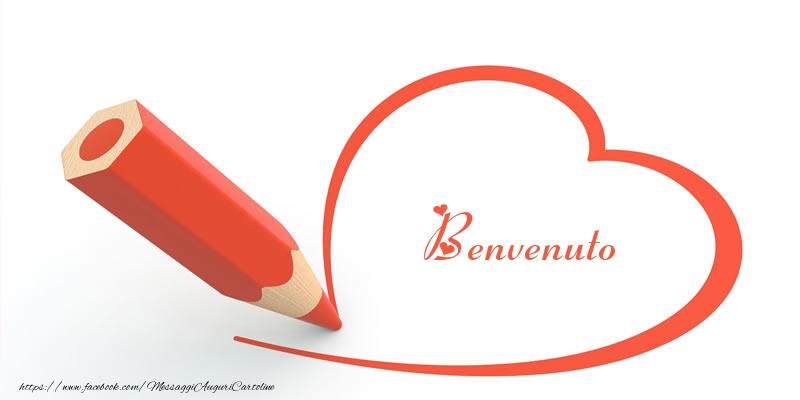 Cartoline d'amore - Cuore per Benvenuto!