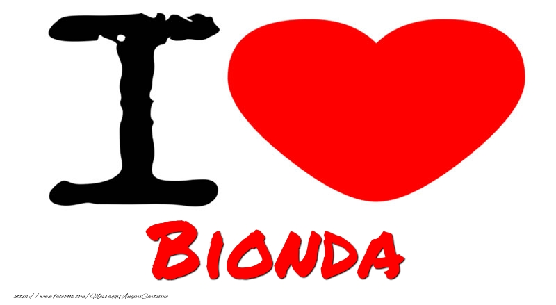 Cartoline d'amore - I Love Bionda