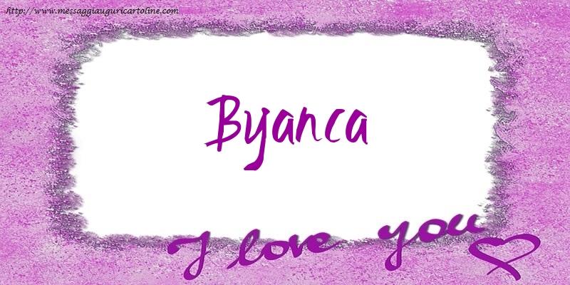 Cartoline d'amore - I love Byanca!