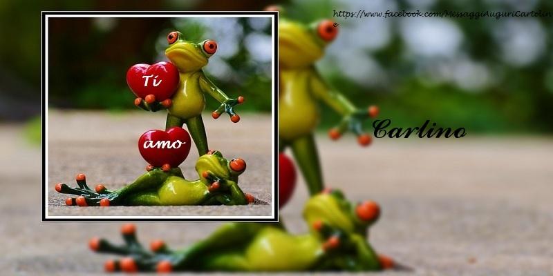 Cartoline d'amore - Ti amo Carlino