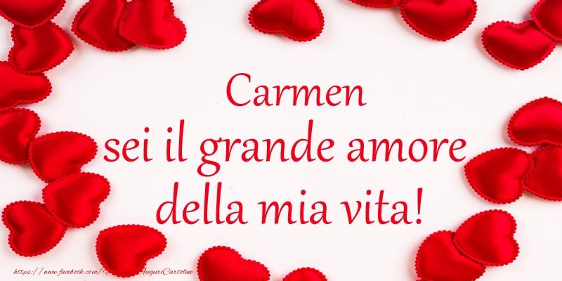 Cartoline d'amore - Carmen sei il grande amore della mia vita!