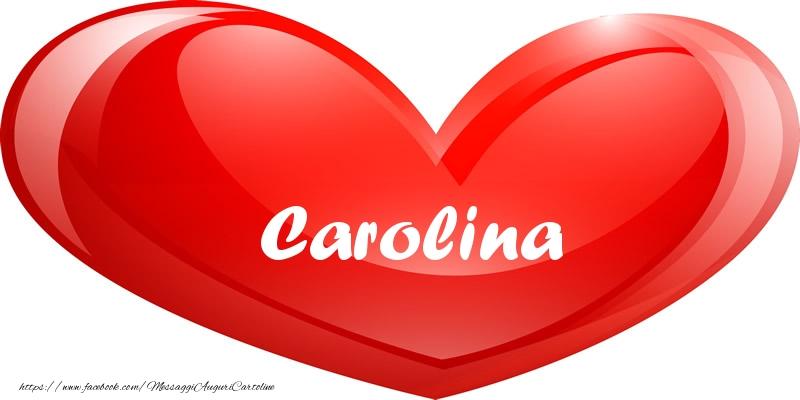 Cartoline d'amore - Il nome Carolina nel cuore