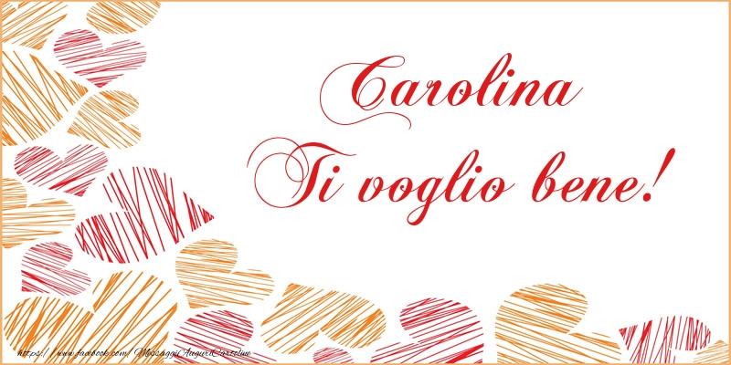Cartoline d'amore - Carolina Ti voglio bene!