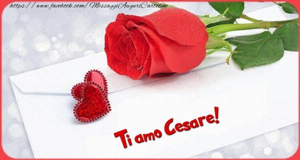 Cartoline d'amore - Ti amo  Cesare!
