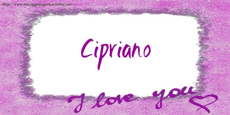 Cartoline d'amore - I love Cipriano!