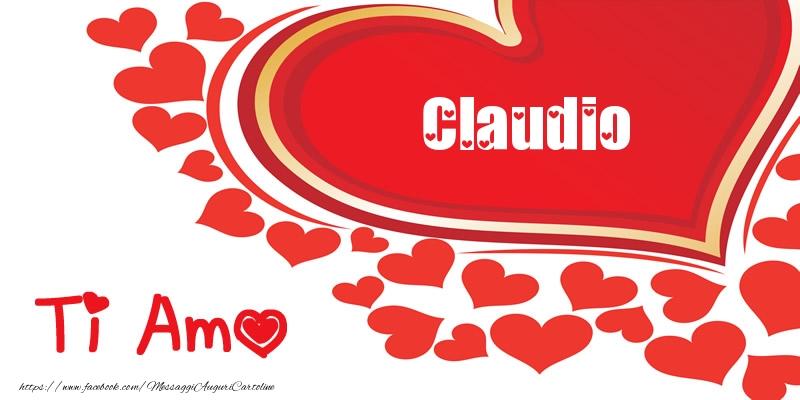Cartoline d'amore - Claudio   Ti amo   Nome nel Cuore