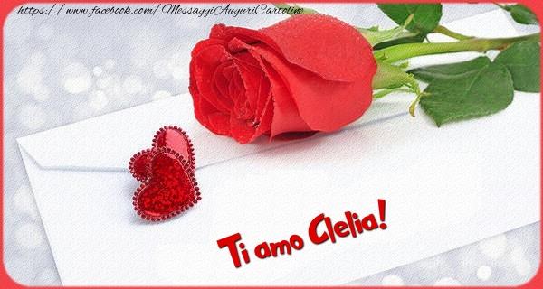 Cartoline d'amore - Ti amo  Clelia!