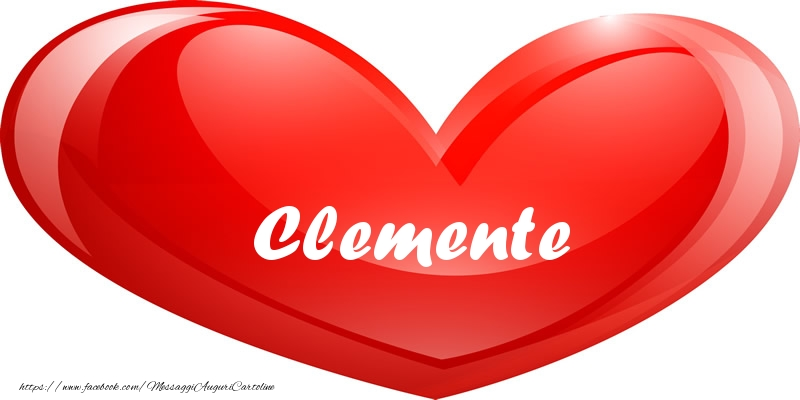 Cartoline d'amore - Il nome Clemente nel cuore
