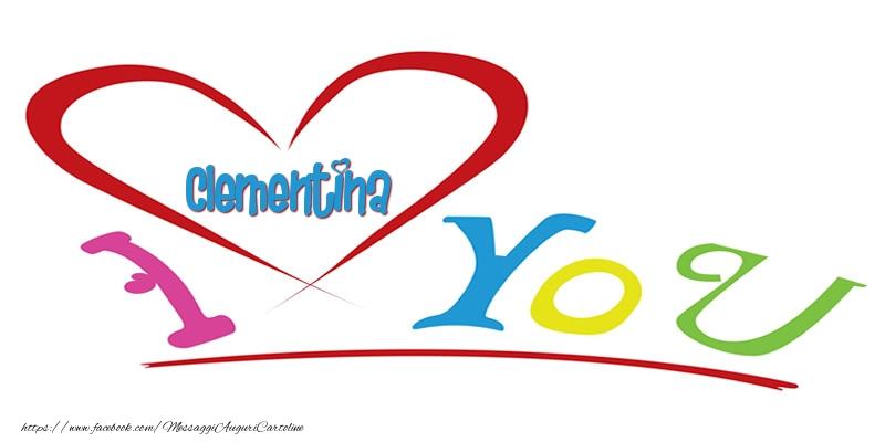 Cartoline d'amore - I love you Clementina