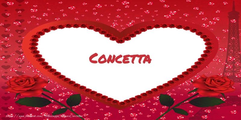Cartoline d'amore - Nome nel cuore Concetta