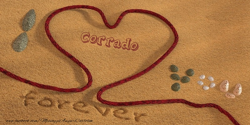 Cartoline d'amore - Corrado I love you, forever!