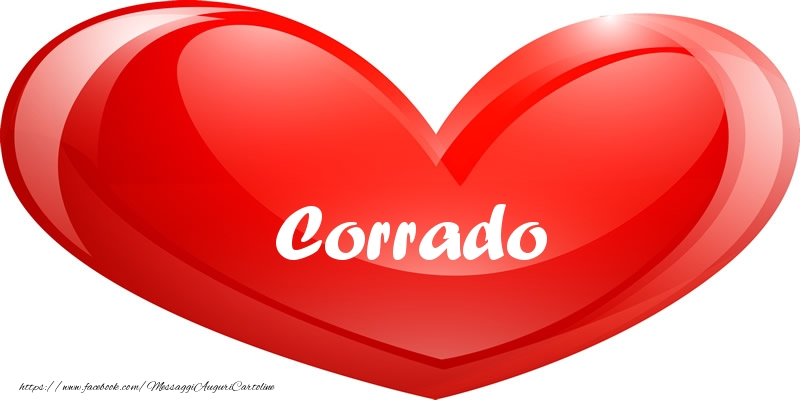 Cartoline d'amore - Il nome Corrado nel cuore