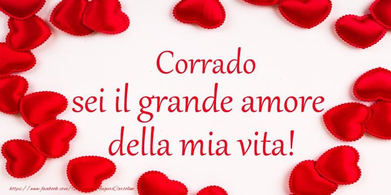 Cartoline d'amore - Corrado sei il grande amore della mia vita!