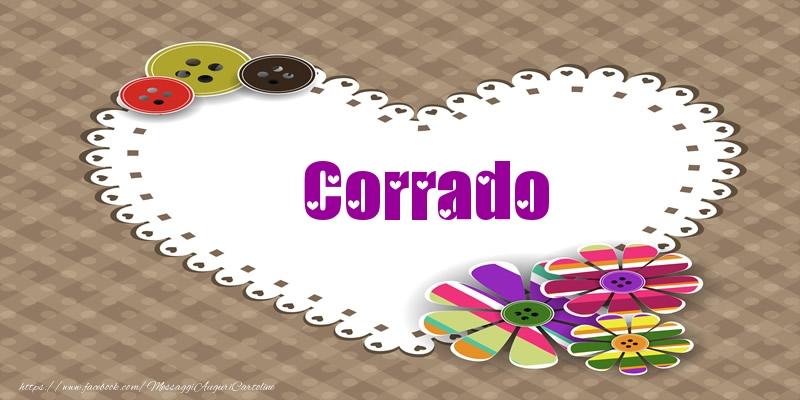 Cartoline d'amore - Corrado nel cuore!