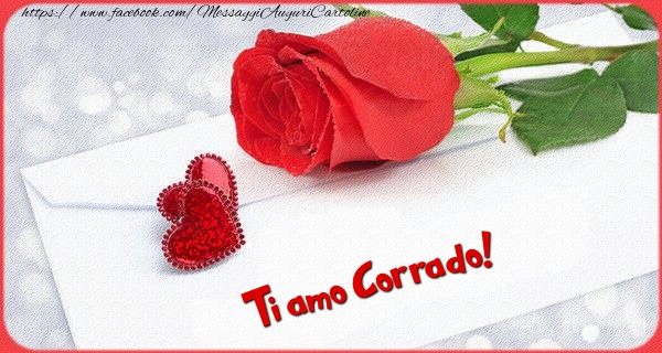 Cartoline d'amore - Ti amo  Corrado!