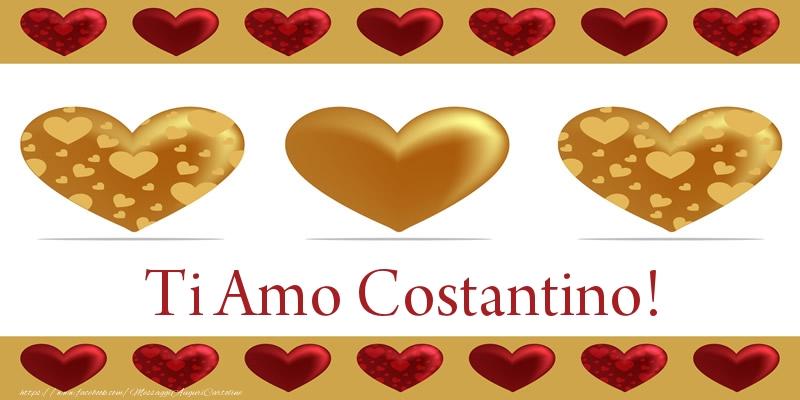 Cartoline d'amore - Ti Amo Costantino!