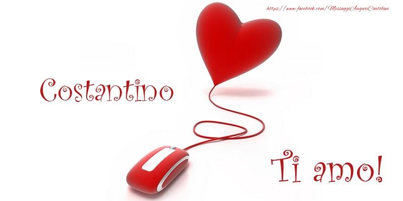 Cartoline d'amore - Costantino Ti amo!