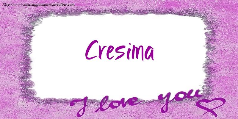 Cartoline d'amore - I love Cresima!