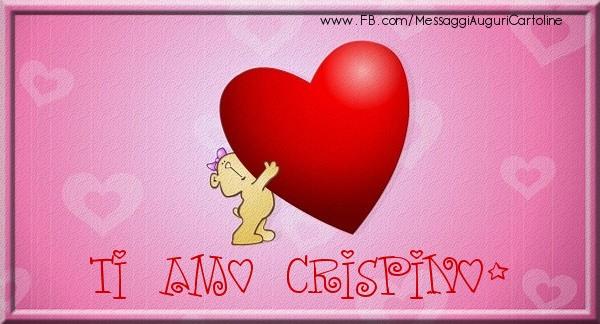 Cartoline d'amore - Ti amo Crispino