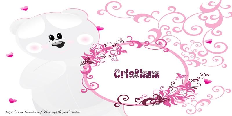 Cartoline d'amore - Cristiana Ti amo!