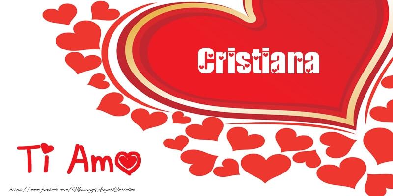 Cartoline d'amore - Cristiana   Ti amo   Nome nel Cuore