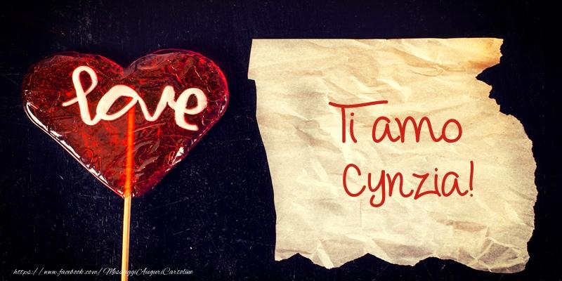 Cartoline d'amore - Ti amo Cynzia!