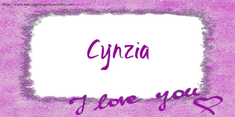 Cartoline d'amore - I love Cynzia!