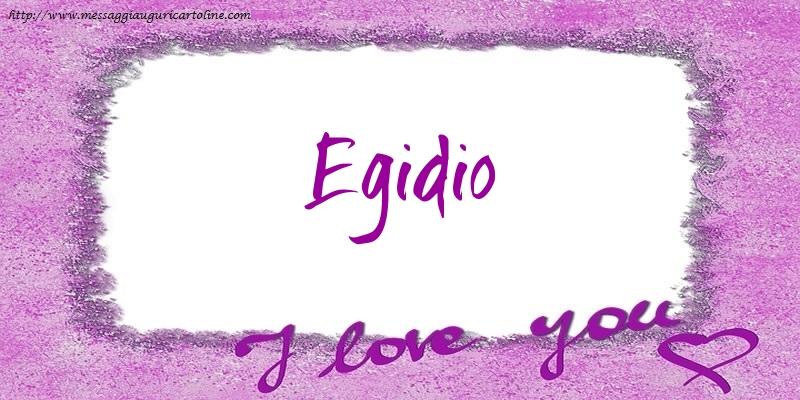 Cartoline d'amore - I love Egidio!
