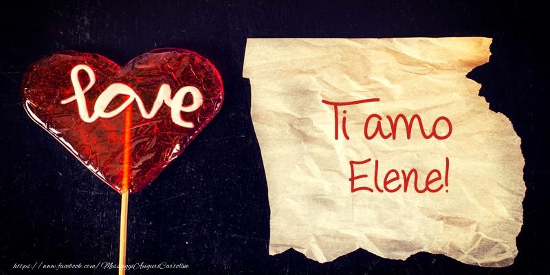 Cartoline d'amore - Ti amo Elene!