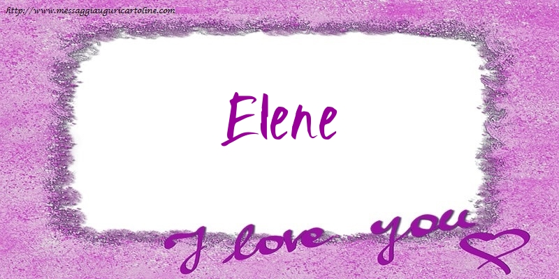 Cartoline d'amore - I love Elene!
