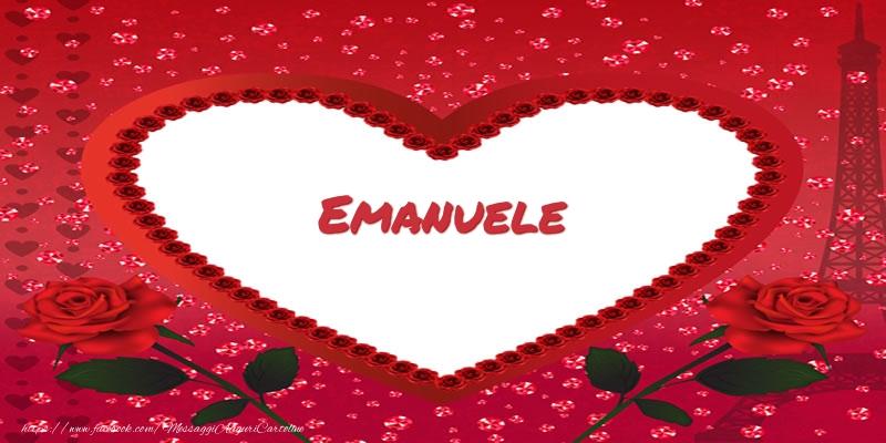 Cartoline d'amore - Nome nel cuore Emanuele