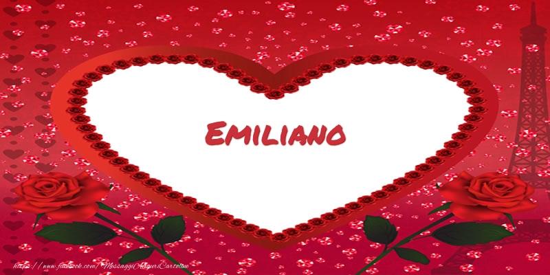 Cartoline d'amore - Nome nel cuore Emiliano