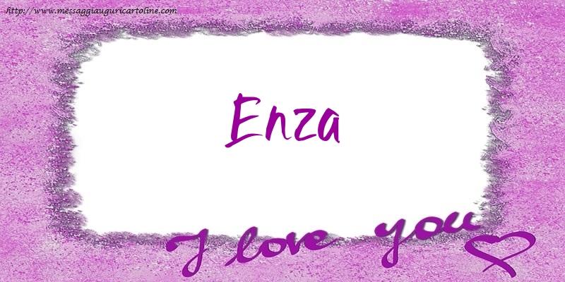 Cartoline d'amore - I love Enza!