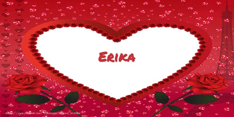 Cartoline d'amore - Nome nel cuore Erika