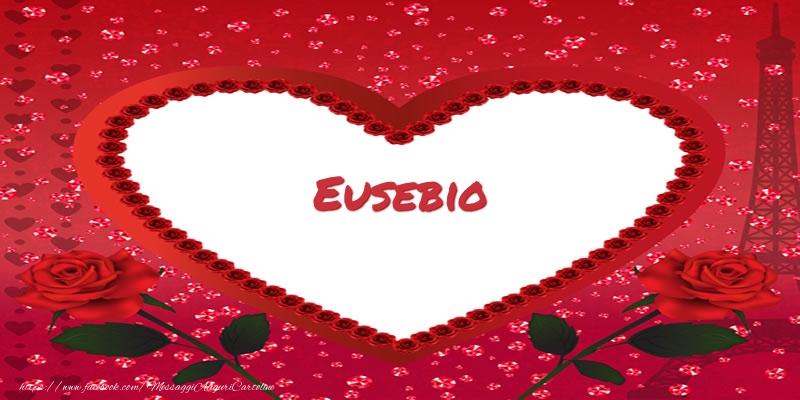 Cartoline d'amore - Nome nel cuore Eusebio