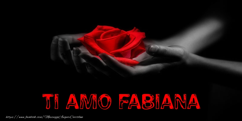 Cartoline d'amore - Ti Amo Fabiana