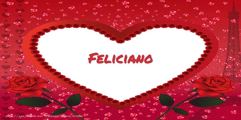 Cartoline d'amore - Nome nel cuore Feliciano